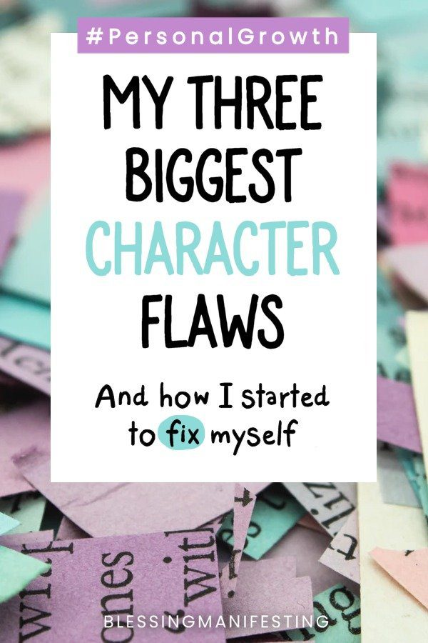 fixing my character flaws