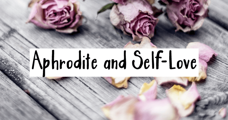 aphrodite self love