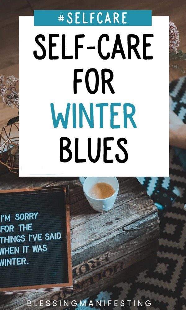 self-care for winter blues